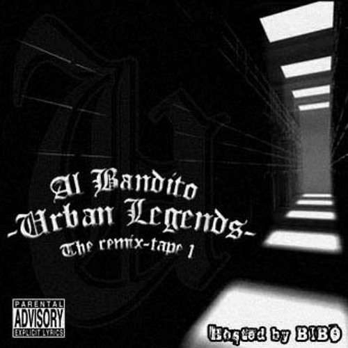 1. Urban Legends (Produced By Al Bandito/2006)