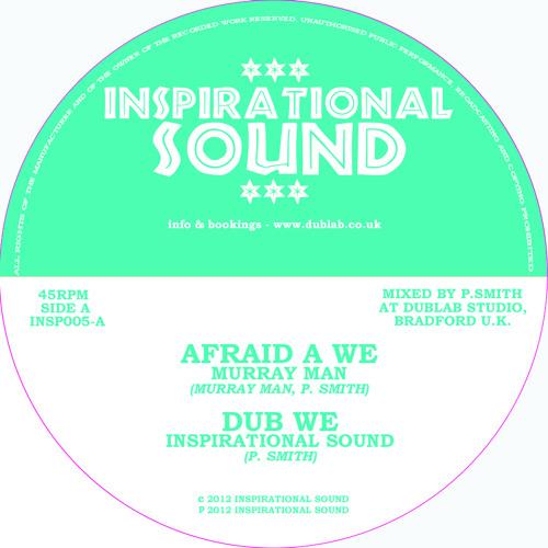 Afraid A We + Dub - Murray Man preview