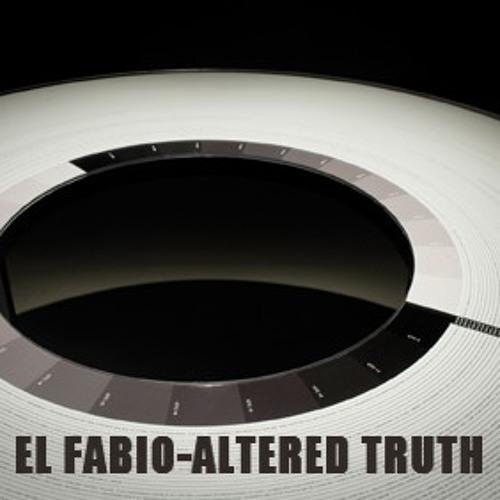 EL FABIO-Altered truth