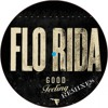 FLO RIDA - GOOD FEELING (Vodpill Remix) ********FREE DOWNLOAD********