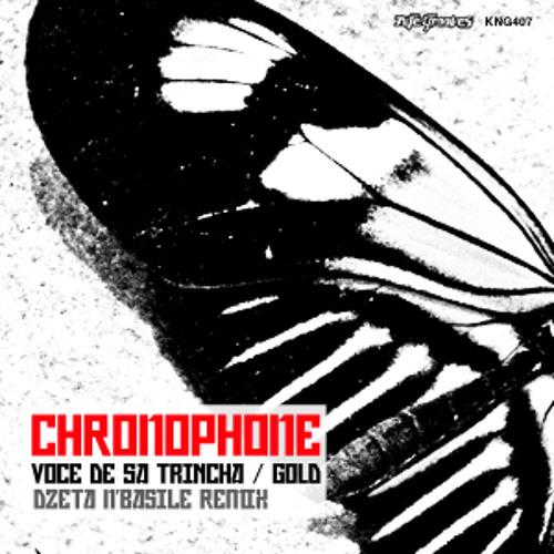 Chronophone - Voce De Sa Trincha (Original)