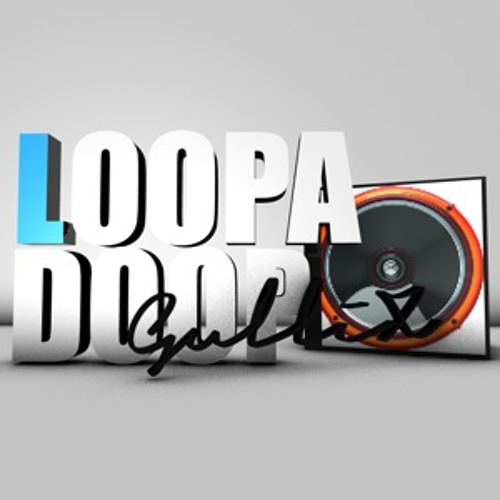 Loopa Doop (Original Mix)