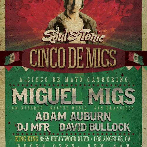 Adam Auburn - Live w Miguel Migs | Soul & Tonic @ King King