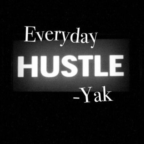 Everyday Hustle