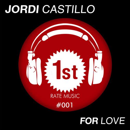 Jordi Castillo - For Love (Miguel Bastida remix)
