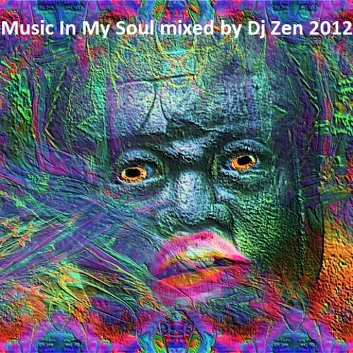 Music In My Soul (mixed by Dj Zen)-2012