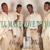 Boyz II Men - ill make love to you