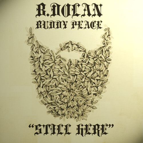 """B. DOLAN - """"STILL HERE"""" from HOUSE OF BEES VOL. 2"""