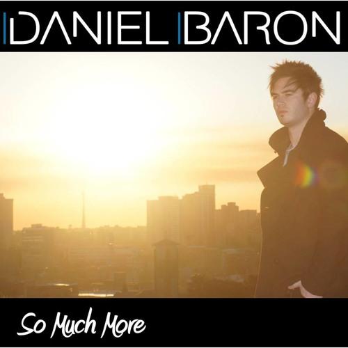 Daniel Baron - So Much More - Single