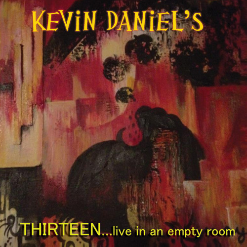 """Kevin Daniels - """"Whiskey, Weed & Cigarettes"""""""