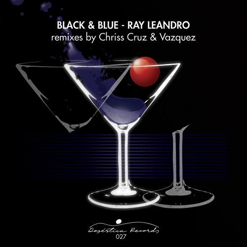 Ray Leandro - Black & Blue (Vazquez Rmx)