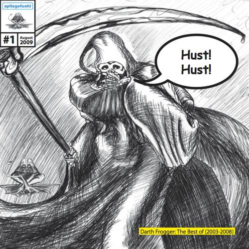 Darth Frogger - Der Tod hat Husten