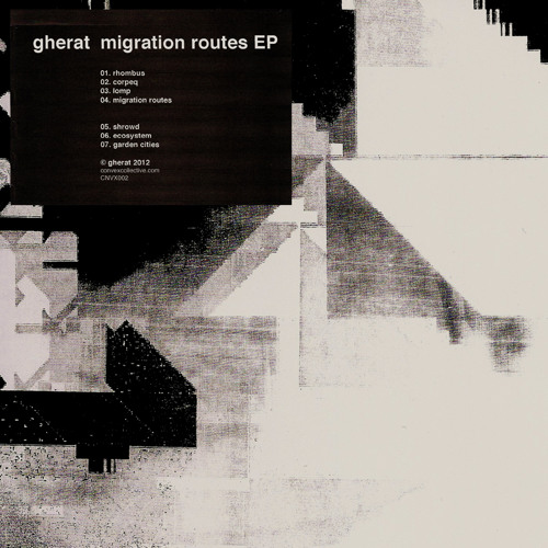 Migration Routes - gherat (Taken From 'Migration Routes EP' OUT NOW!!! see discription)