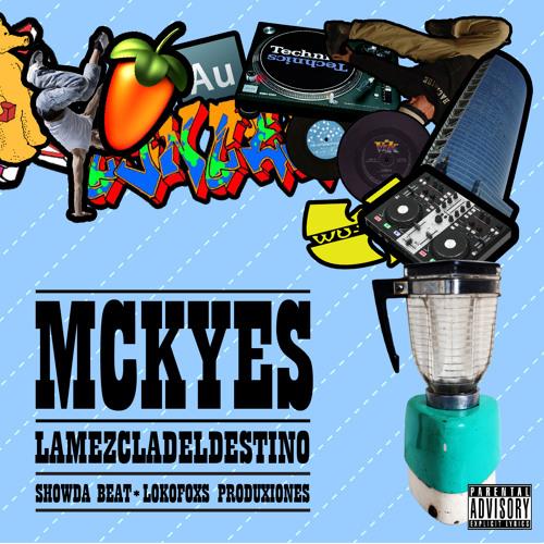 11.-MCKYES - una respuesta en paz (showda beat) Prod. L.F.P