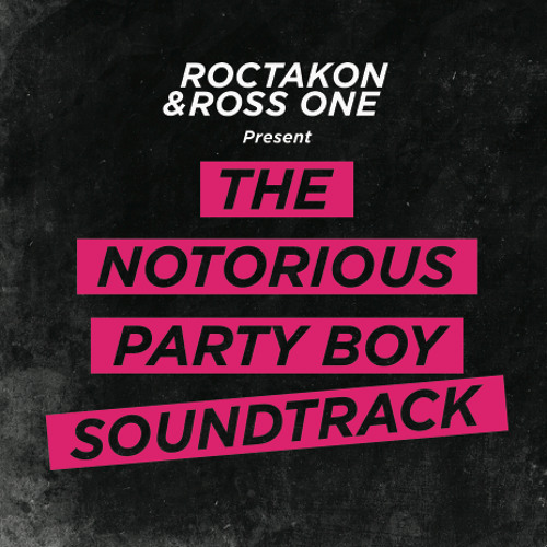 The Notorious Party Boy Soundtrack (2011)
