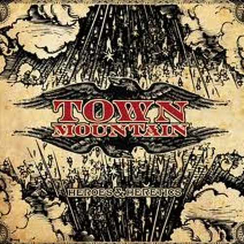 Town Mountain - Snowin' On Raton