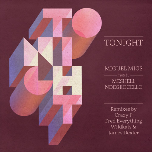 Miguel Migs - Tonight feat. Meshell Ndegeocello (James Dexter Dub) [Preview]