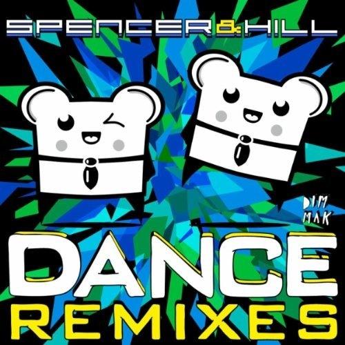 Spencer & Hill - Dance (DJ Oder Remix) - OUT NOW!