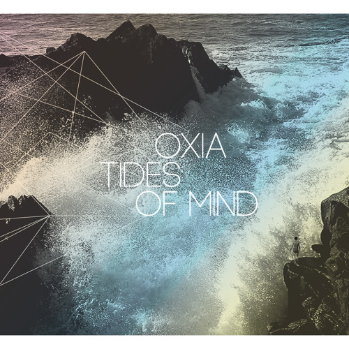 OXIA - Tides Of Mind - InFiné Music