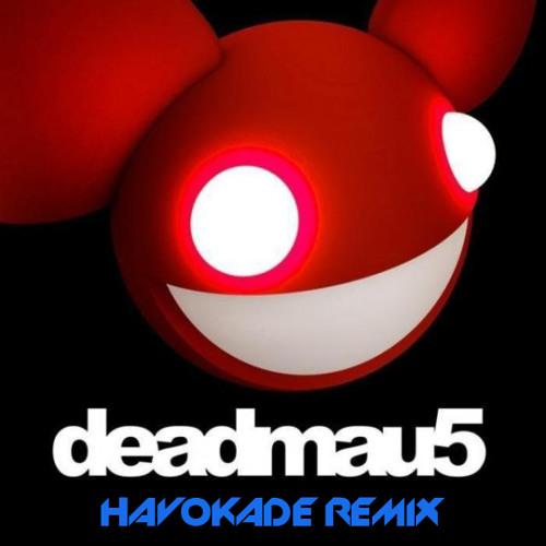 Deadmau5 - Strobe (Havokade Remix)