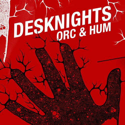 Desknights - Orc & Hum (original mix)