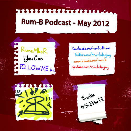 Rum-B - Podcast [May 2012]