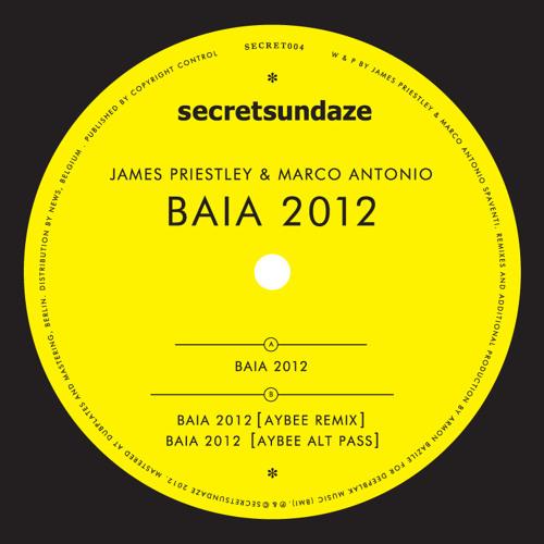 secretsundaze 004 // James Priestley & Marco Antonio - Baia 2012 (Original Remix)
