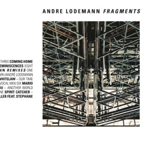 Andre Lodemann - Fragments Podcast
