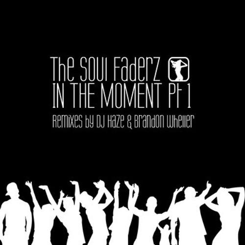 Matt Prehn & Lasdiva present The Soul Faderz - In The Moment - Wheller's Wet Mix