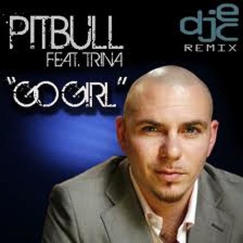 Pitbull feat Trina & Young Boss - Go Girl (Andy P Remix)