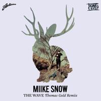 Miike Snow - The Wave (Thomas Gold Remix)