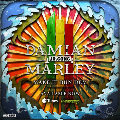 Download Skrillex & Damian 'Jr Gong' Marley - Make It Bun Dem