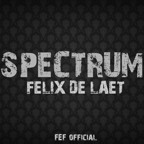 Spectrum (Original Mix) - Felix De Laet