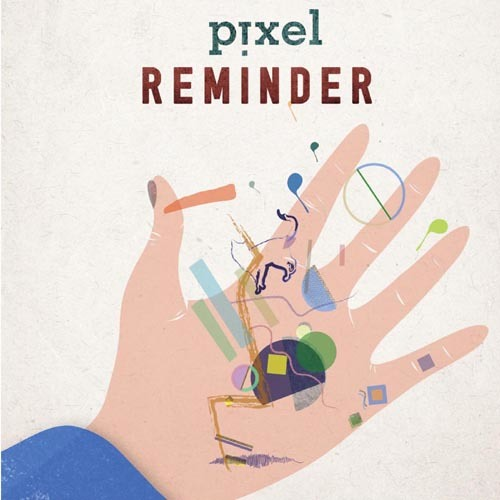 "Pixel, ""Call Me"" from 'Reminder' (Cuneiform Records)"
