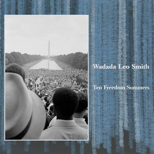 Artist: Wadada Leo Smith - Song: Martin Luther King, Jr. (excerpt) - Album: Ten Freedom Summers