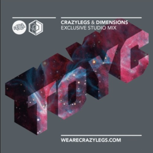TOYC - Crazylegs & Dimensions Launch Party promo mix