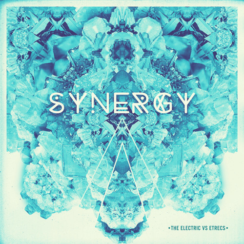 Synergy EP - ETRecs / The Electric - FREE DOWNLOAD