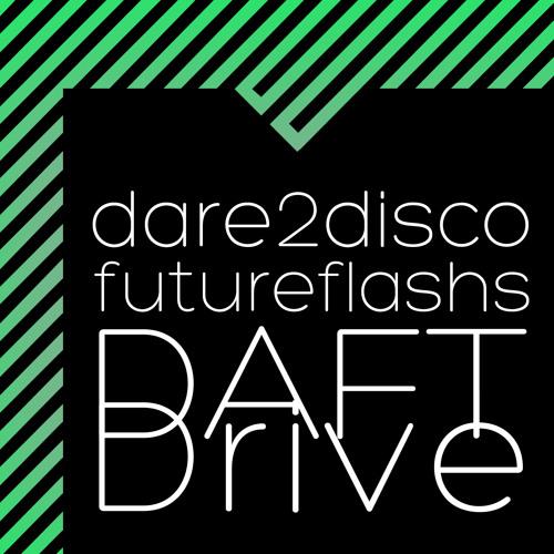 Dare2Disco & FutureFlashs - Daft Drive (Snapcrack Remix)