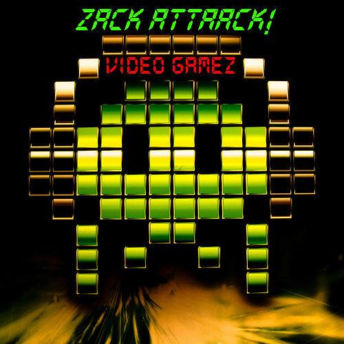 [PROMO] Zack Attaack! - Video Gamez