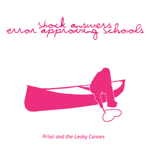 Prissi & The Leaky Canoes - Stock Answers