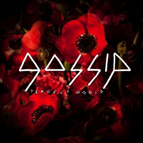 Gossip - Perfect World (Nicotine' Remix) - Alt. Download in description