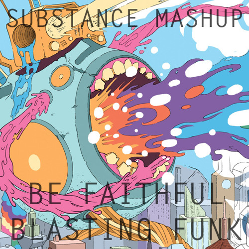 Be Faithful Blasting Funk (Gurps Mashup) (Fatman Scoop vs Koan Sound)