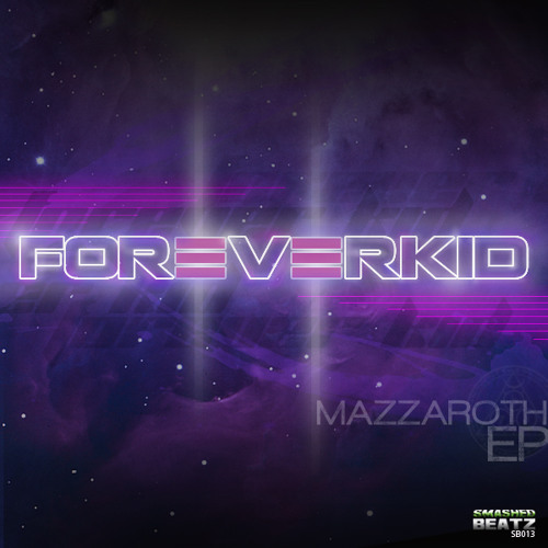 Mazzaroth by ForeverKid ft. Rostik