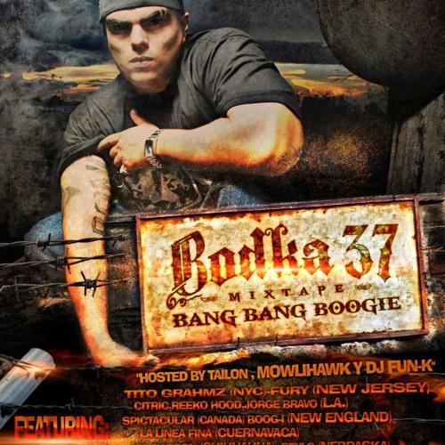 BANG BANG BOOGIE - BODKA 37