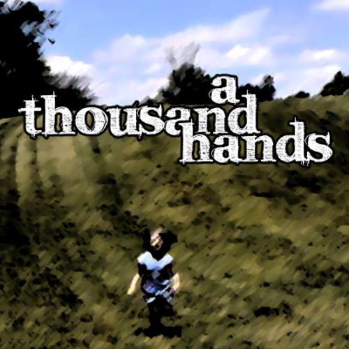 a thousand hands