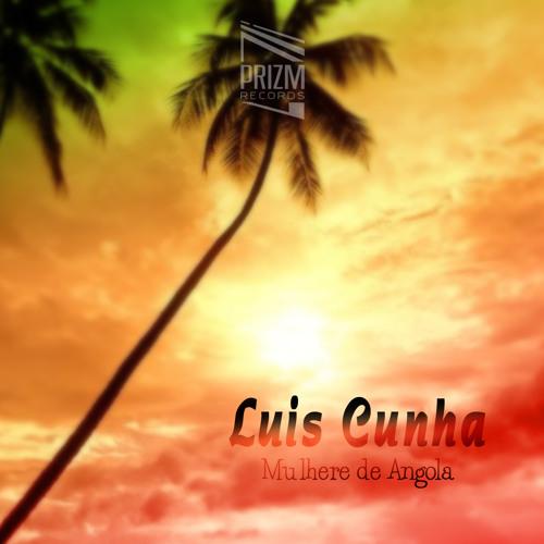 Luis Cunha - Mulheres de Angola (PriZm Rec.)