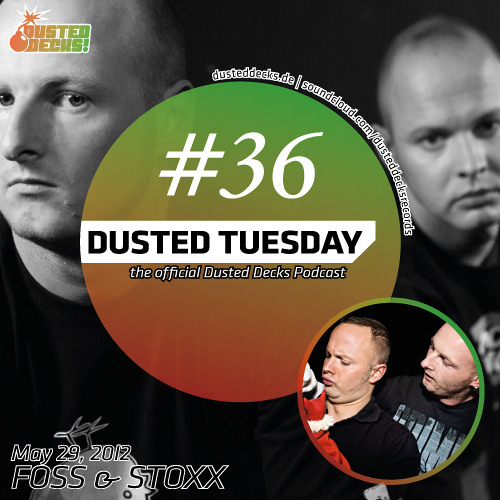 Dusted Tuesday #36 - Foss & Stoxx (May 29, 2012)