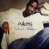 Don't Matter - Akon (Cover)