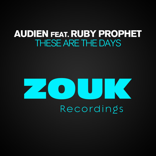 Audien feat. Ruby Prophet - These Are The Days