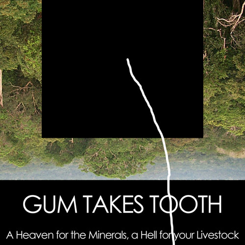 Gum Takes Tooth - A Hell for Your Livestock